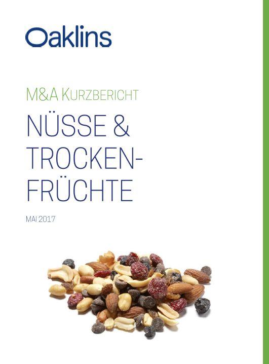 Kurzbericht Nüsse & Trockenfrüchte 05/2017 (Quelle: Oaklins Germany)